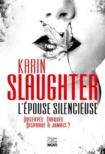 L'épouse silencieuse par Karin Slaughter Couverture de livre