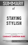 Summary Of Staying Stylish Cultivating A Confident Look Style And Attitude By Candace Cameron Bure  Conversation Starters
