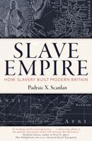 Padraic X. Scanlan - Slave Empire artwork