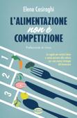 L'alimentazione non è competizione Book Cover