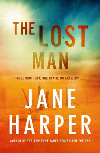 Jane Harper - The Lost Man