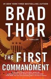 The First Commandment - Brad Thor by  Brad Thor PDF Download