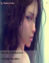 The Death Pageant: A Worthy Sacrifice