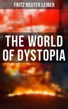 The World Of Dystopia