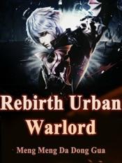 Download Rebirth: Urban Warlord