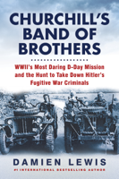 Download and Read Online Churchill's Band of Brothers