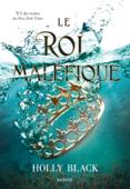 Download and Read Online Le roi maléfique