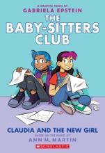 Claudia And The New Girl (The Baby-sitters Club Graphic Novel #9)