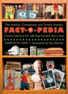 The Utterly Completely And Totally Useless Fact-O-Pedia