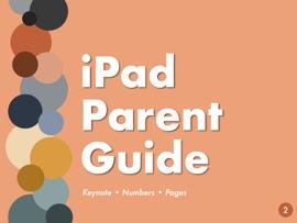 Ipad Parent Guide Volume 2