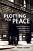Plotting For Peace