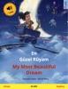 En Güzel Rüyam – My Most Beautiful Dream (Türkçe – İngilizce)