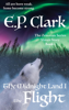 E.P. Clark - The Midnight Land I: The Flight  artwork