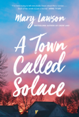 Download and Read Online A Town Called Solace
