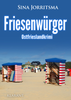 Sina Jorritsma - Friesenwürger. Ostfrieslandkrimi artwork