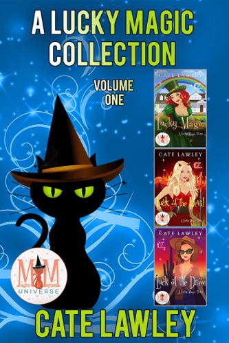 Cate Lawley - A Lucky Magic Collection: Magic and Mayhem Universe
