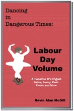 Dancing In Dangerous Times: Labour Day Volume