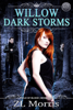 ZL Morris - Willow Dark Storm artwork