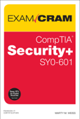 CompTIA Security+ SY0-601 Exam Cram, 6/e
