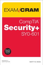 CompTIA Security+ SY0-601 Exam Cram, 6/e