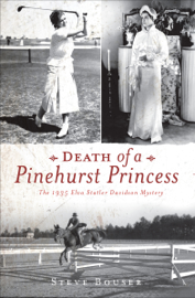 Death of a Pinehurst Princess