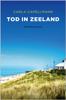 Carla Capellmann - Tod in Zeeland Grafik