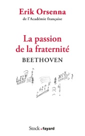 Download and Read Online La passion de la fraternité
