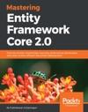 Mastering Entity Framework Core 20