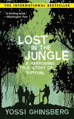 Yossi Ghinsberg - Lost in the Jungle book