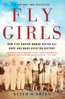 Keith O'Brien - Fly Girls book