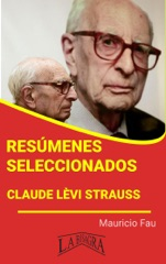 Resúmenes Seleccionados: Claude Lèvi Strauss