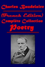 Complète Poetry Collection (French Edition)
