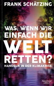 Was, wenn wir einfach die Welt retten? Buch-Cover