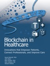 Blockchain In Healthcare Innovations That Drive Sustainable Health Outcomes And Efficiency