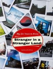 Stranger in a Stranger Land