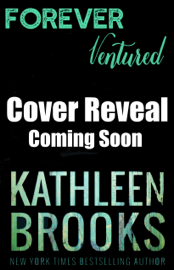 Forever Ventured - Kathleen Brooks book summary