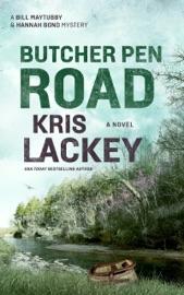 Butcher Pen Road - Kris Lackey by  Kris Lackey PDF Download