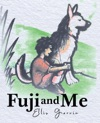 Fuji And Me