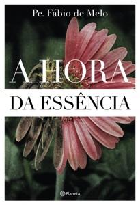 A hora da essência Book Cover