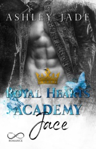Royal Hearts Academy: Jace da Ashley Jade, Veronica Morelli, Angelice Graphics & Valentina Chioma Copertina del libro