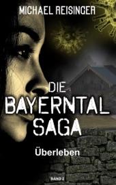 Download Die Bayerntal Saga