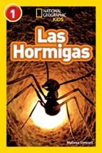 National Geographic Readers: Las Hormigas (L1)