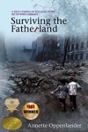 Surviving The Fatherland A True Coming-of-age Love Story Set In WWII Germany