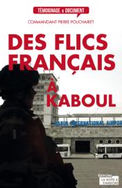 Des flics français à Kaboul
