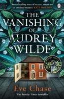Eve Chase - The Vanishing of Audrey Wilde artwork