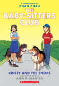 Kristy and the Snobs: A Graphic Novel (Baby-sitters Club #10) Book Cover