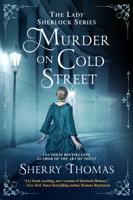 Sherry Thomas - Murder on Cold Street artwork