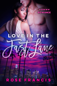 Love in the Fast Lane: A BWWM Romance