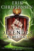 The Defender of Rebel Falls: A Medieval Science Fiction Adventure