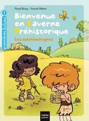 Bienvenue en caverne préhistorique - Les mathématigres ! GS/CP 5/6 ans